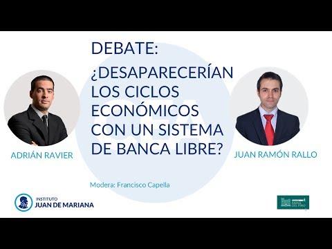A. Ravier y Juan Ramón Rallo - ¿Desaparecerían los ciclos económicos con un sistema de banca libre?