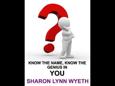 Know the Name : Know the Genius in You! with Sharon Lynn Wyeth - Guest: BERNARD MORIN