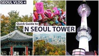 Seoul Vlog 4: Đi xem Tháp Namsan có gì | Du lịch Hàn Quốc Tự túc và Rẻ