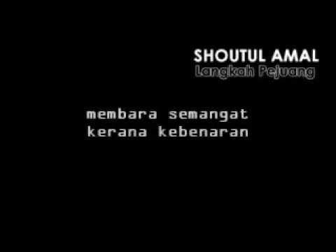 Shoutul Amal - Langkah Pejuang