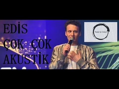 Edis - Çok Çok Akustik Canlı Performans (N Hayat)
