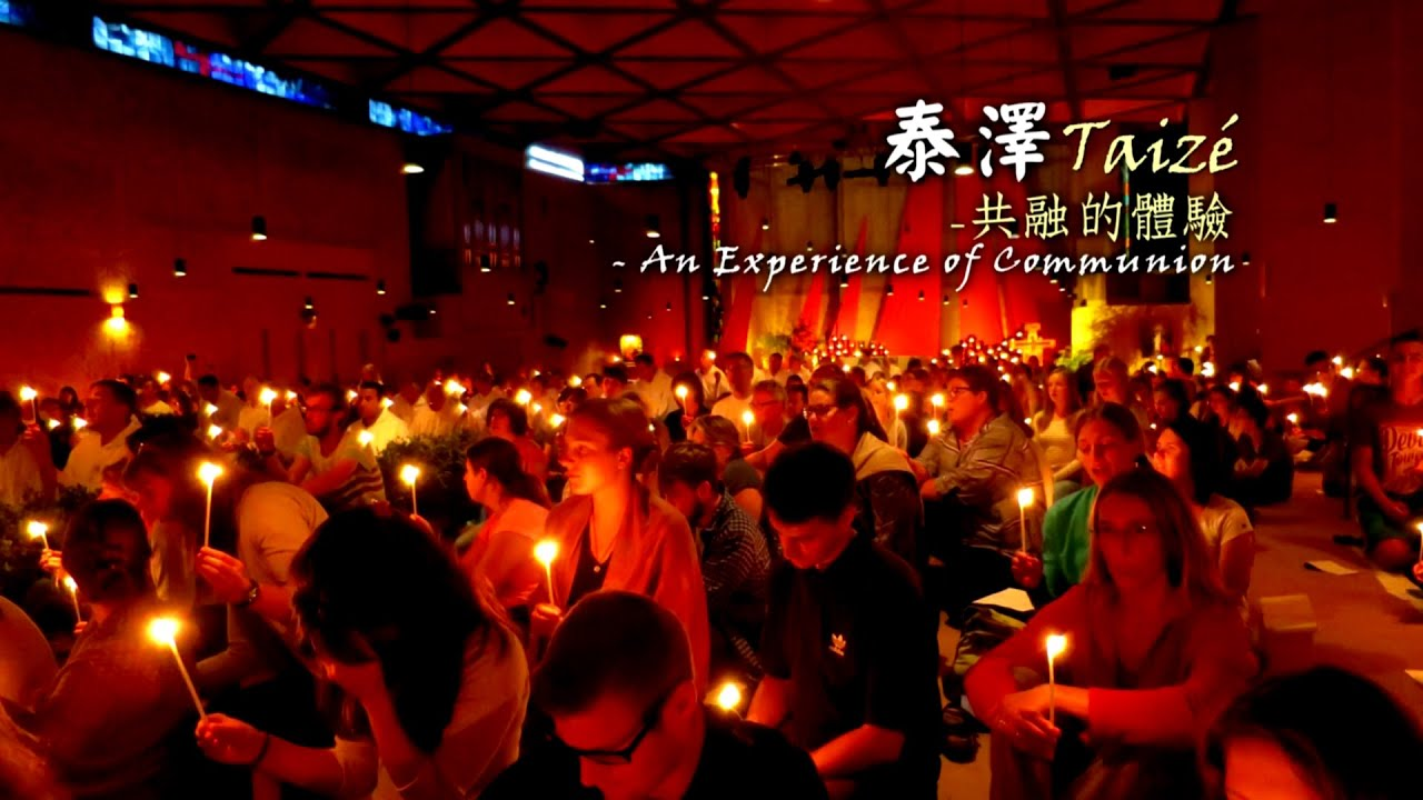 [ENG SUB] 愛 ● 常傳 - 泰澤 - 共融的體驗 Taizé - An Experience of Communion