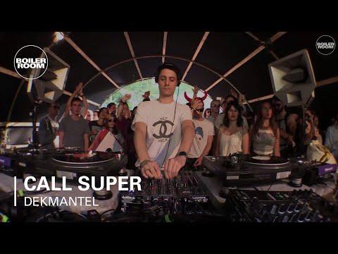 Call Super Boiler Room x Dekmantel Festival DJ Set