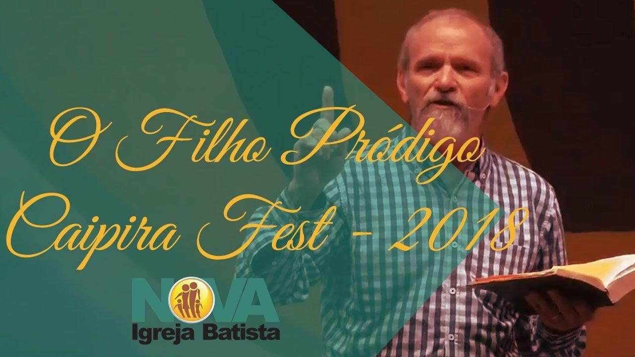 O FILHO PRÓDIGO - CAIPIRA FEST - 2018