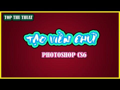 Tạo viền chữ trong Photoshop CS6 | TOP Thủ Thuật