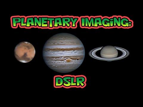 Planetary Imaging - DSLR