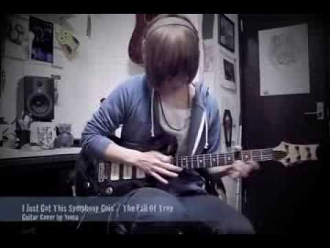 I Just Got This Symphony Goin' / The Fall Of Troy (guitar cover by Yoma)