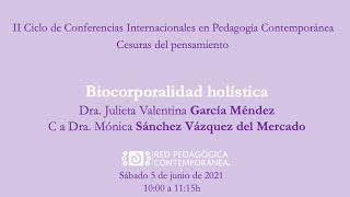 """Conferencia """"Biocorporalidad holística"""" sábado 5 de junio de 2021"""