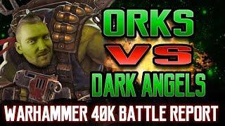 Dark Angels vs Orks Warhammer 40k 8th Edition Battle Report Ep 69