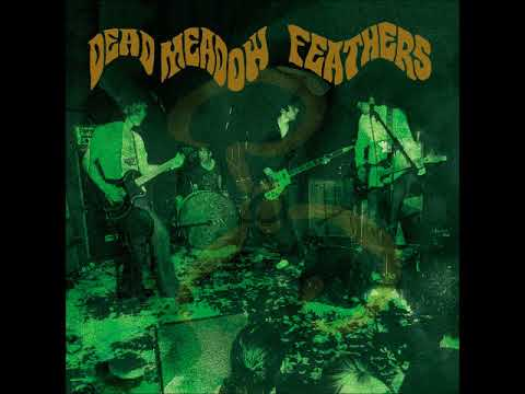 Dead Meadow - Eyeless Gaze All Eye / Don't Tell The Riverman