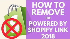 How To Remove Powered by Shopify Link From Your Store Footer 2018