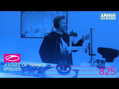 A State Of Trance Episode 825 (#ASOT825)