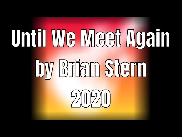 Until We Meet Again - Brian Stern Music (2020)