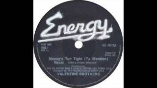 The Valentine Brothers - moneys too tight - Raresoulie