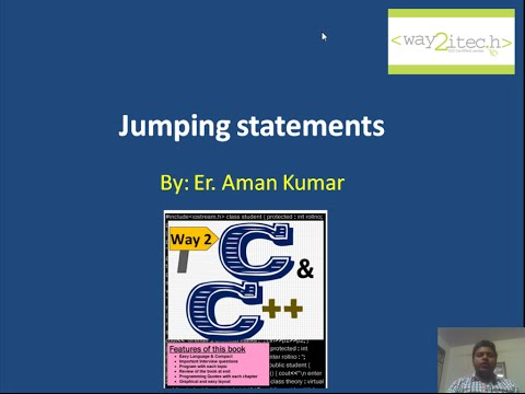17.  Jumping Statements(return, goto, break, continue) in C and C++ by Aman Kumar