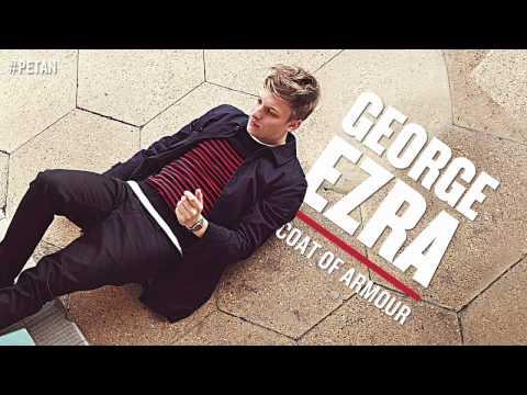 George Ezra - Coat Of Armour [Official Audio]
