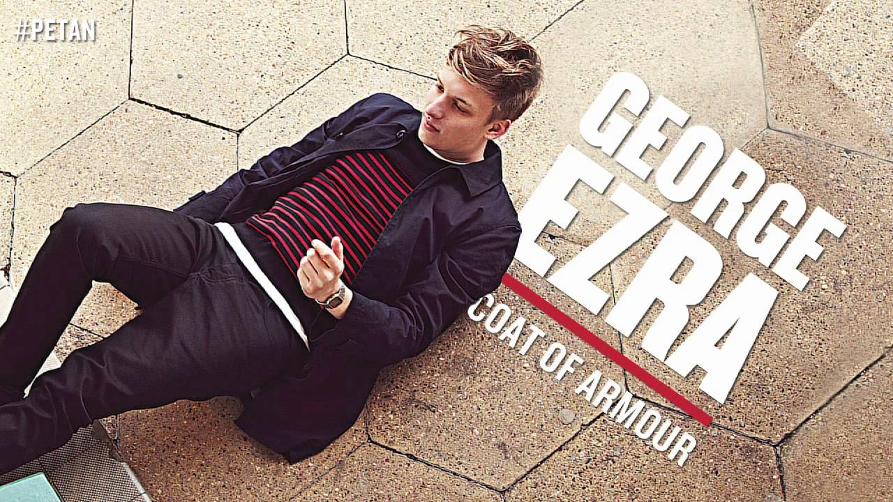 George Ezra - Coat Of Armour [Official Audio] - YouTube