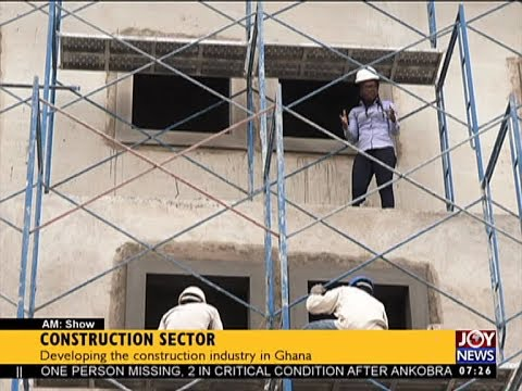 Construction Sector - AM Business on Joy News (21-6-17)