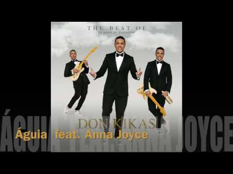 Águia - Don Kikas Feat. Anna Joyce - Lyric Video