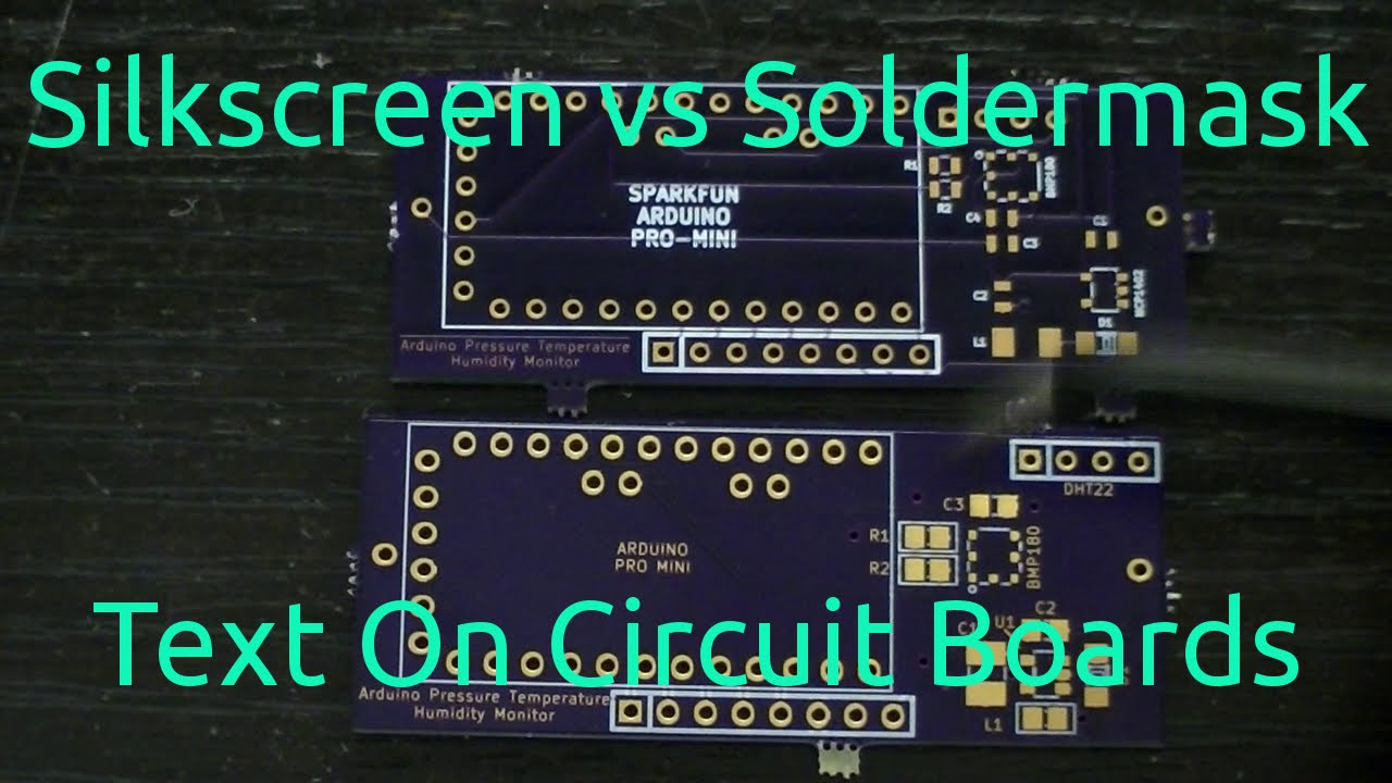Silkscreen Vs Soldermask Text On Circuit Boards Youtube Printed Board Fabrication Single Layer Pcb To High 26 Layers
