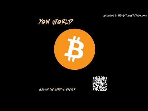 Yon World - Bitconnect (feat. Lil Lend) | BITCOIN THE CRYPTOCURRENCY