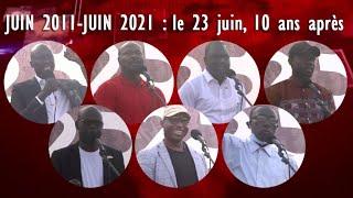 🛑JUIN 2011-JUIN 2021 : le 23 juin, 10 ans après   Edition Spéciale