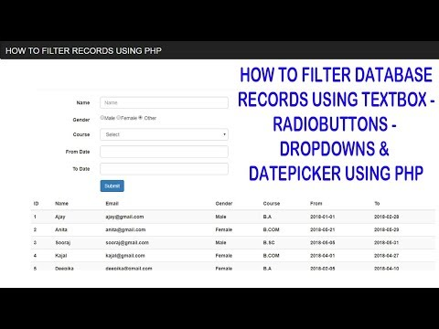How to Filter Database Records using Textbox - Radiobuttons - Dropdown and Datepicker using PHP
