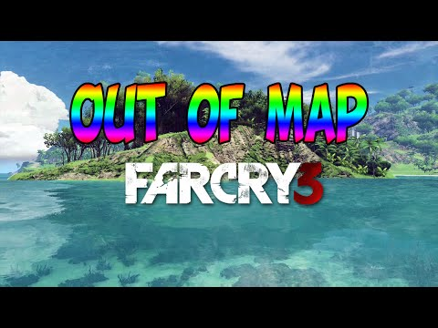 Farcry 3 Glitch | Out of map