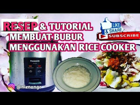 Resep Tutorial Membuat Bubur Ayam Di Rice Cooker Youtube