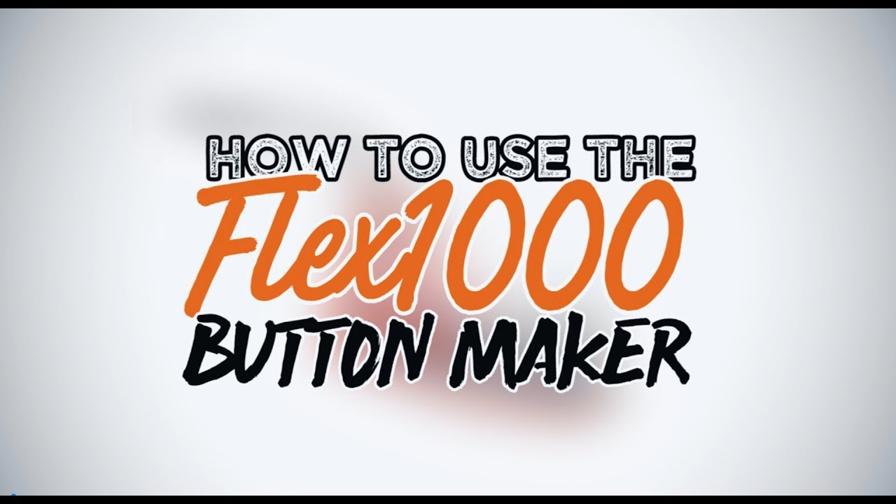 FLEX1000 Multi-size button maker with interchangeable