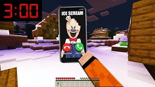 Minecraft : ice scream called me at 3:00am.. *scary*