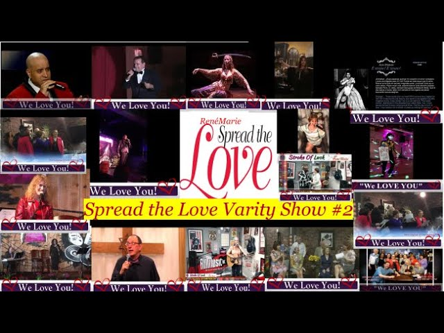 """Spreading the Love"" VARIETY SHOW #2 - Assisted Living Entertainment Specialist"