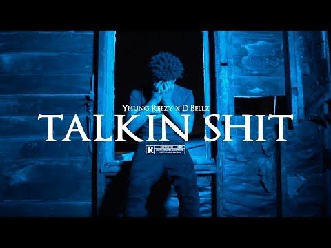 Yhung Reezy x D Bellz - Talkin Shit | Dir. @SUPERGEBAR