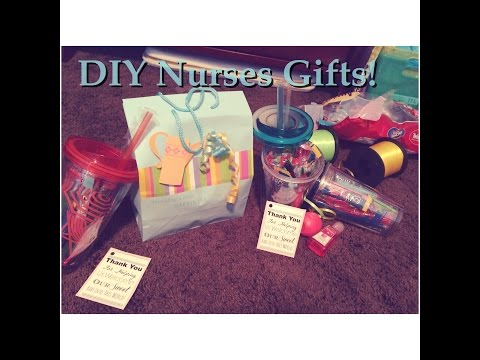 DIY Nurses Gifts! ~*