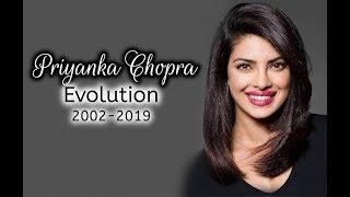 Priyanka Chopra Evolution (2002-2019)
