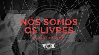 Baixar Nós Somos Os Livres I We Are The Free I Filipe Viana I 28/10/17 I Vox Amplify