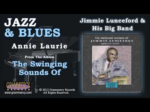 Jimmie Lunceford & His Big Band - Annie Laurie