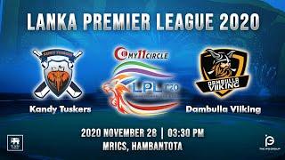 Match 3 - Kandy Tuskers vs Dambulla Viiking | LPL 2020