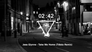 Jess Glynne - Take Me Home (Tiësto Remix)