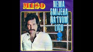 Mišo Kovač - Ne mogu da te zaboravim - Audio 1974.