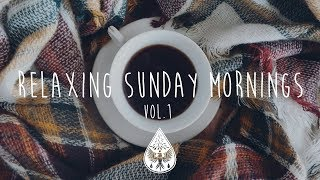 Relaxing Sunday Mornings ☕ An Indie/folk/pop Playlist