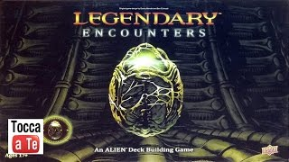 Tocca a te 069 - Legendary Encounters