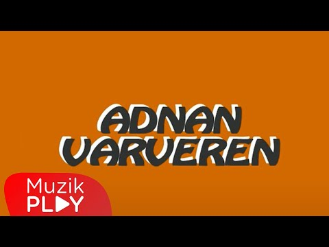 Adnan Varveren – Ben Seni Çok Severim (Official Audio)