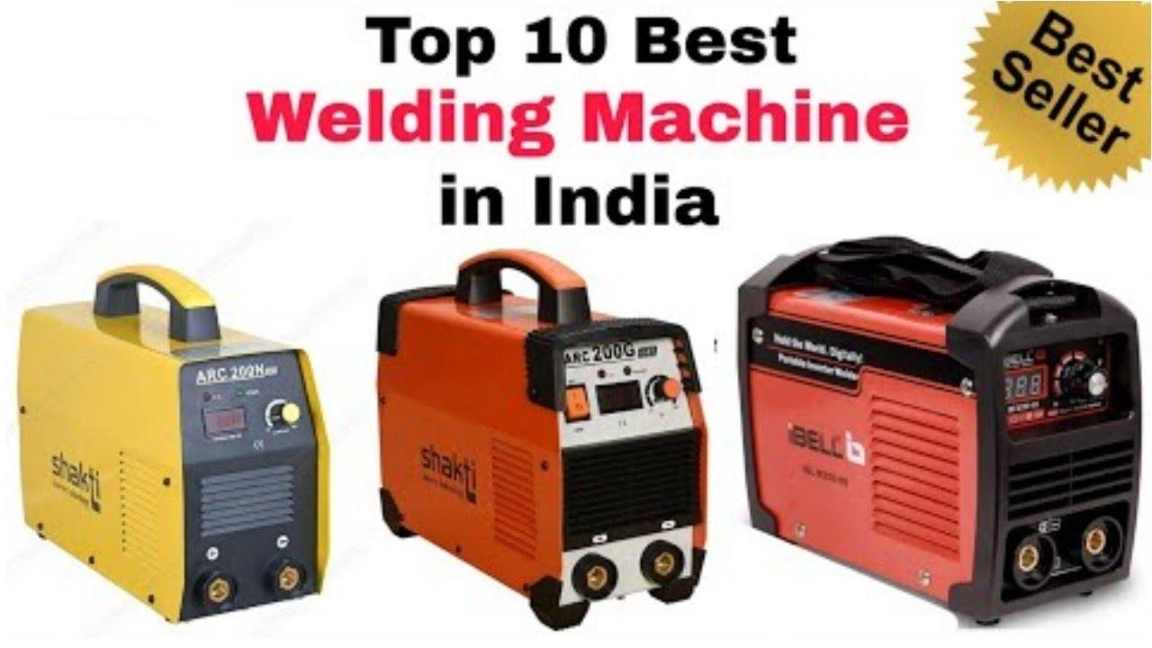 Top 10 Best Welding Machine In India With Price 2020 Best Portable Welding Machine Youtube