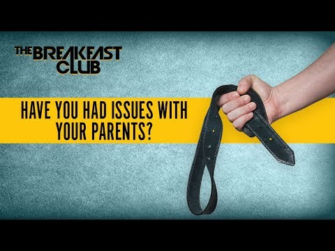 Have You Had Issues With Your Parents?