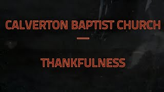 Calverton Baptist Church - Thankfulness
