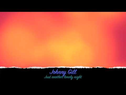 Just Another Lonely Night — Johnny Gill