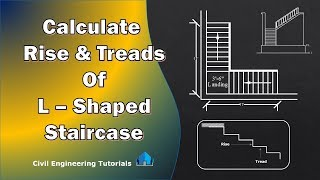 3.How to calculate number Rise and Treads for L-Shaped Staircase | L-TYPE Staircase