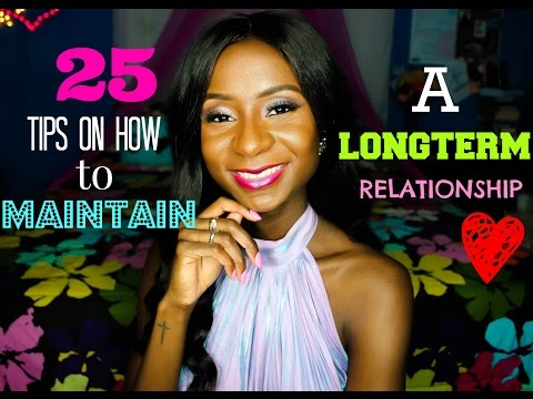 25 Tips On How To Maintain a Long-term Relationship | Cassandre Sylvain