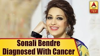 Bollywood Actress Sonali Bendre Diagnosed With 'High-Grade' Cancer | ABP News